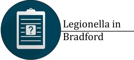 Trust Mark Certified Legionella Risk Assessments in Bradford