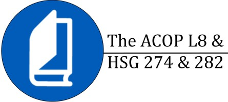 Approved Code of Practice ACOP L8 HSG 274 HSG 282